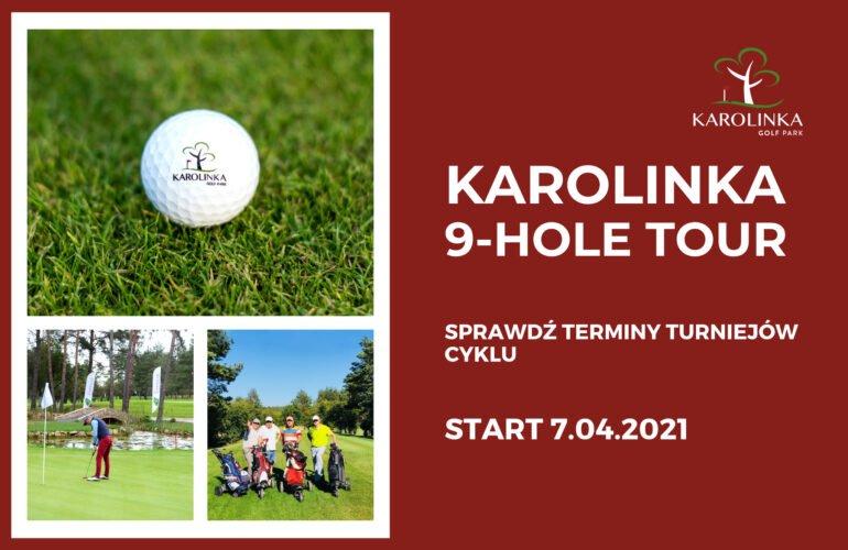 Turnieje Karolinka 9-hole tour